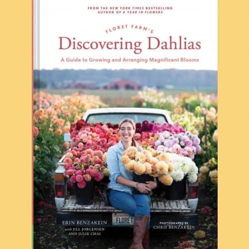 Discovering Dahlias - Floret Erin Benzakein